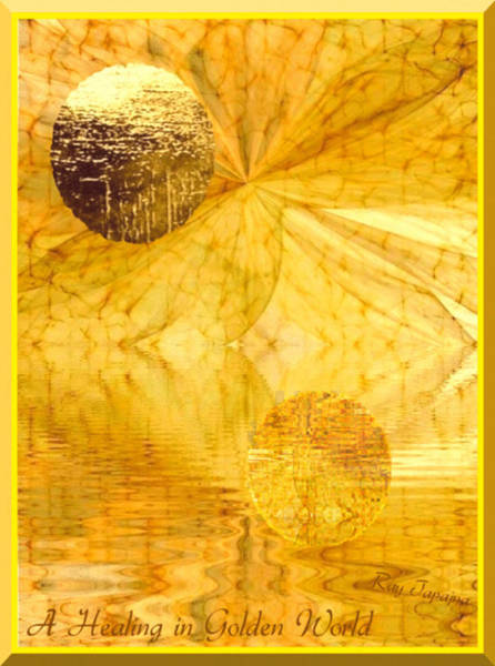Digital Art - Healing In Golden World by Ray Tapajna