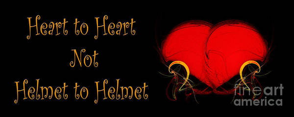 Digital Art - Heart To Heart Not Helmet To Helmet by Andee Design