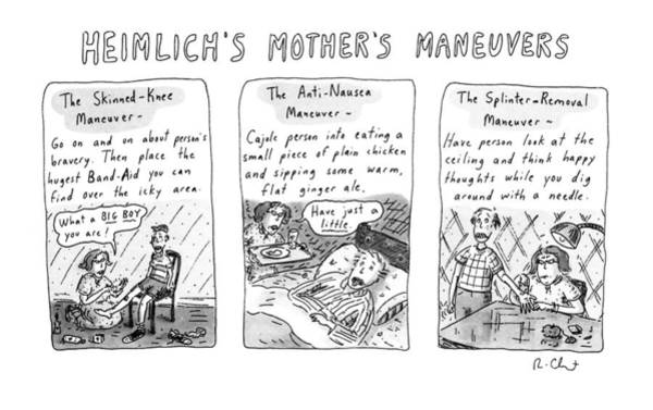 Celebrities Drawing - Heimlich's Mother's Maneuvers by Roz Chast