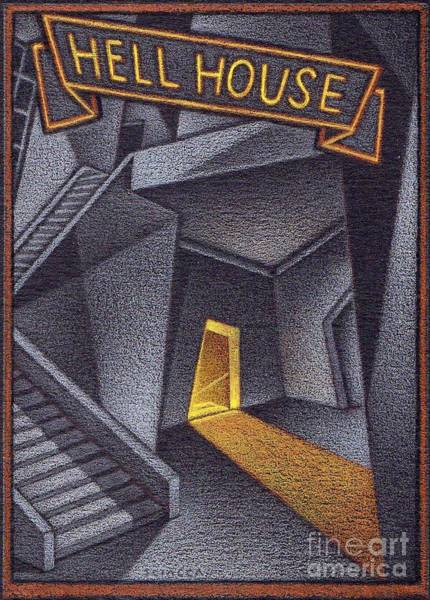 Haunted House Drawing - Hell House by Thomas Sciacca