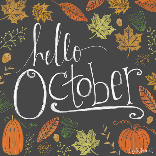 Fall Wall Art - Painting - Hello October by Katie Doucette