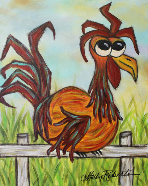 Roost Painting - Ol' Rooster by Molly Roberts
