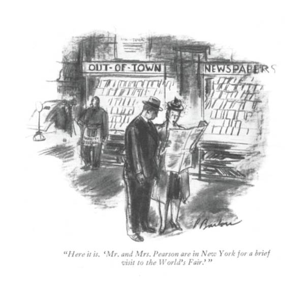 Wall Art - Drawing - Here It Is. 'mr. And Mrs. Pearson Are In New York by Perry Barlow
