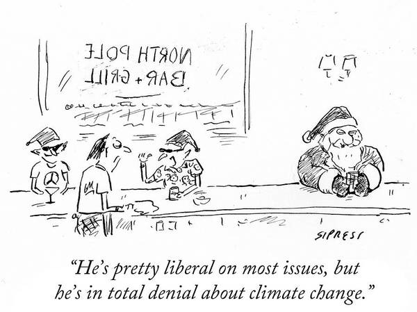 Elves Drawing - He's In Total Denial About Climate Change by David Sipress