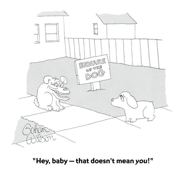 Hey, Baby - That Doesn't Mean You! Art Print
