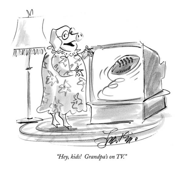 Pig Drawing - Hey, Kids!  Grandpa's On Tv by Edward Frascino