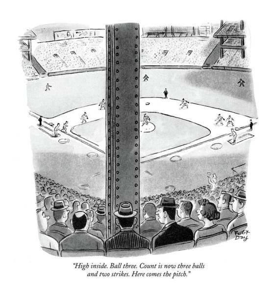 1960 Drawing - High Inside. Ball Three. Count Is Now Three Balls by Robert J. Day