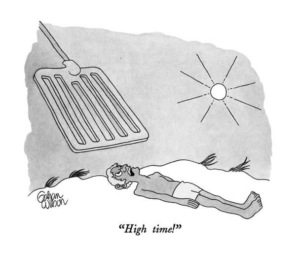 Sunbather Wall Art - Drawing - High Time! by Gahan Wilson