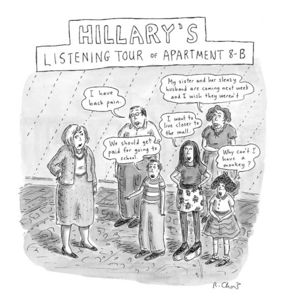 8 Drawing - 'hillary's Listening Tour Of Apartment 8-b' by Roz Chast