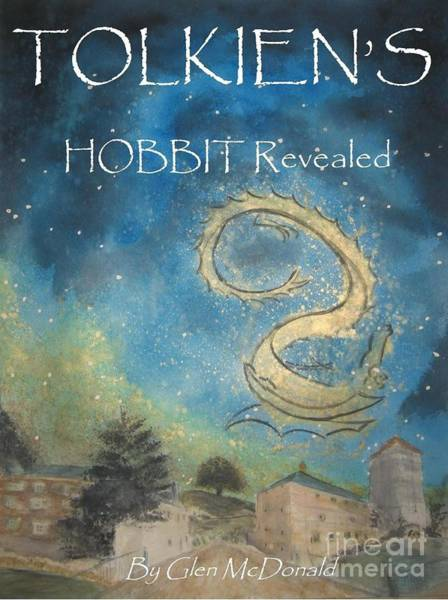 Smaug Painting - Hobbit Tolkien's Hobbit Revealed Cover  3a With A Larger Tolkien Kindle All To Flames Full by Glen McDonald