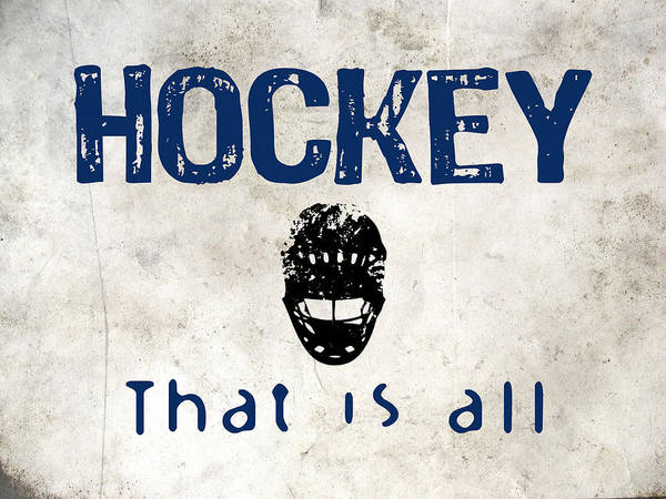 Sport Digital Art - Hockey That Is All by Flo Karp