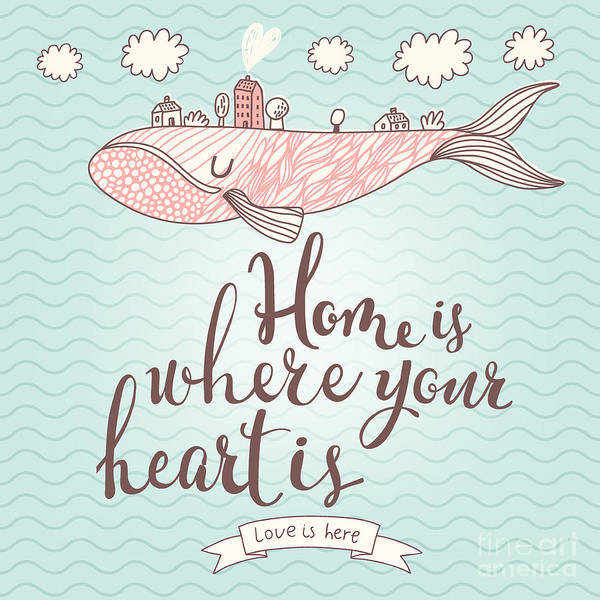 Wall Art - Digital Art - Home Is Where Your Heart Is - Stylish by Smilewithjul
