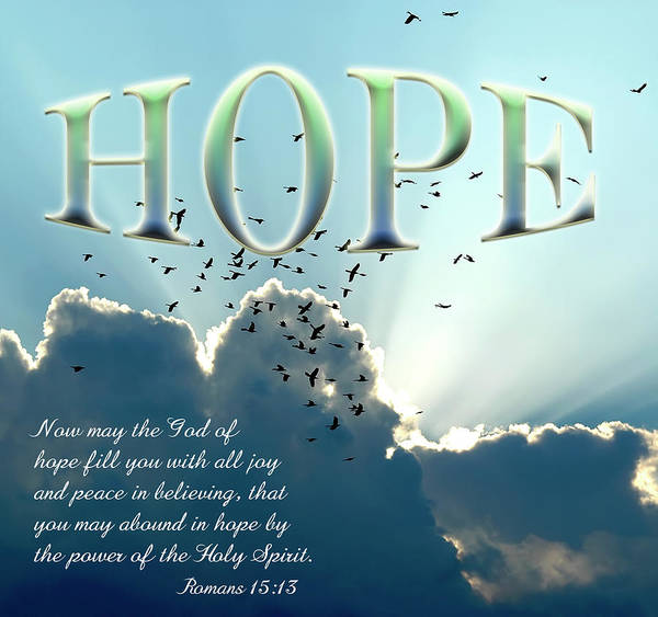 Scripture Photograph - Hope by Carolyn Marshall
