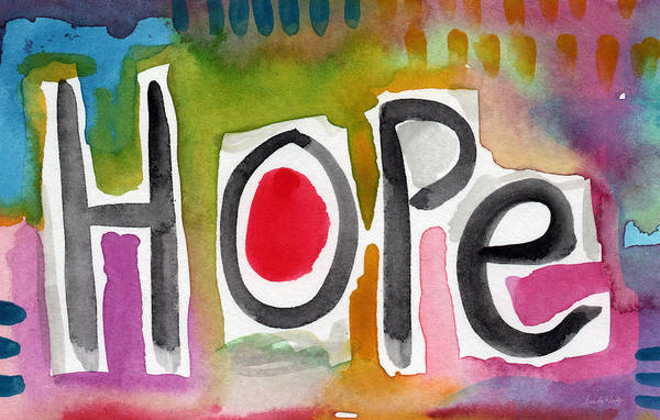 Motivational Painting - Hope- Colorful Abstract Painting by Linda Woods