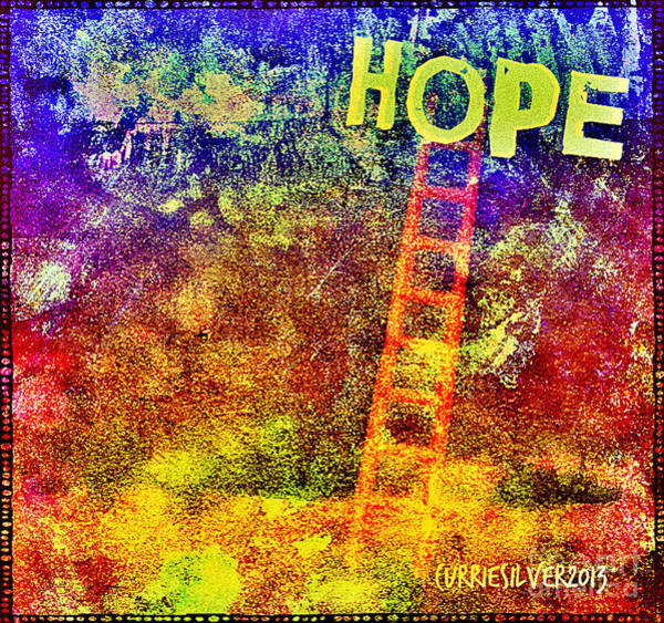 Wall Art - Digital Art - Hope by Currie Silver
