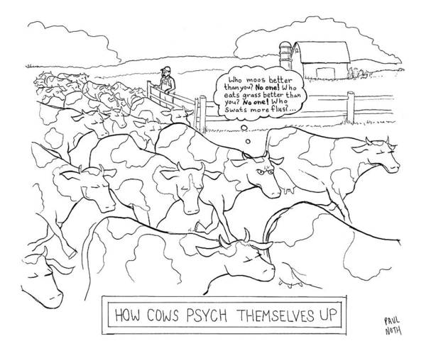 Grass Drawing - How Cows Psyche Themselves Up: A Cow Thinks Who by Paul Noth
