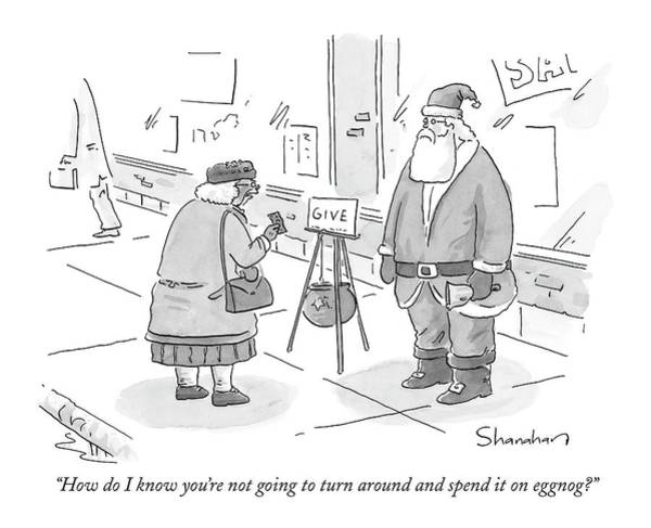 Santa Drawing - How Do I Know You're Not Going To Turn by Danny Shanahan