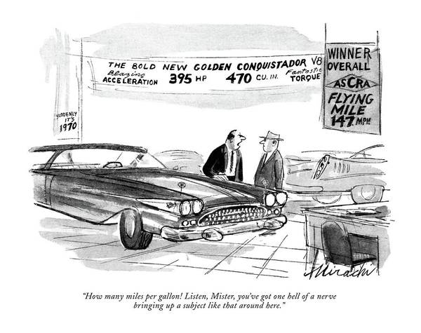 1958 Drawing - How Many Miles Per Gallon! Listen by Joseph Mirachi