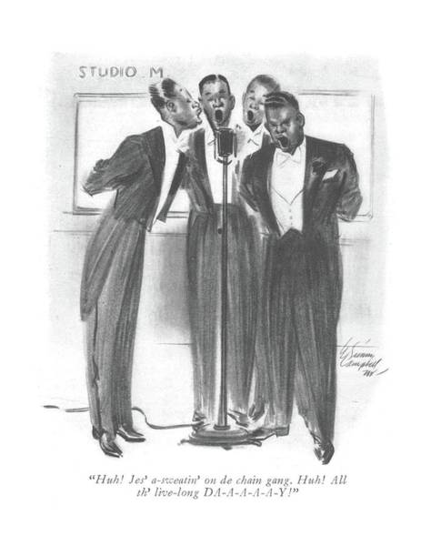 African American Drawing - Huh! Jes' A-sweatin' On De Chain Gang. Huh! All by E. Simms Campbell