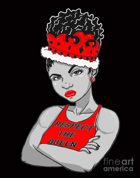 Wall Art - Digital Art - I Am Queen by Respect the Queen