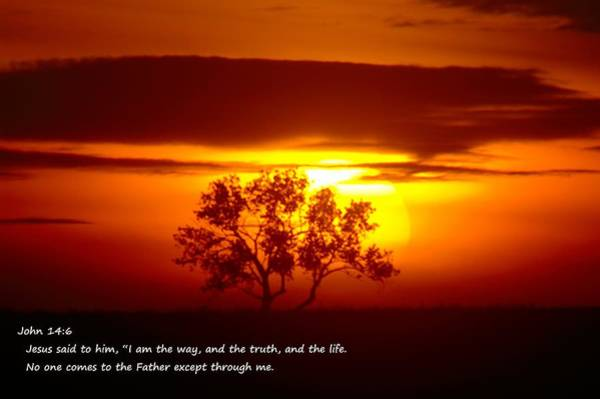 Bible Quotes Photograph - I Am The Way John 14-6 by Jeff Swan