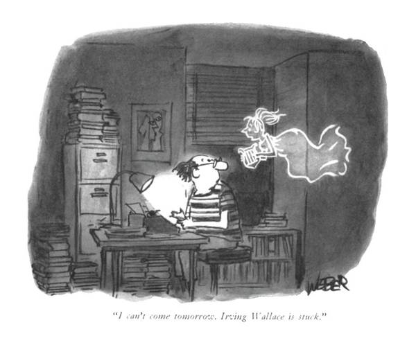 Writing Desk Drawing - I Can't Come Tomorrow. Irving Wallace Is Stuck by Robert Weber