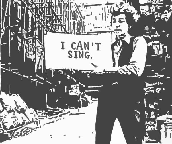Bob Dylan Digital Art - I Can't Sing by Patricia Januszkiewicz