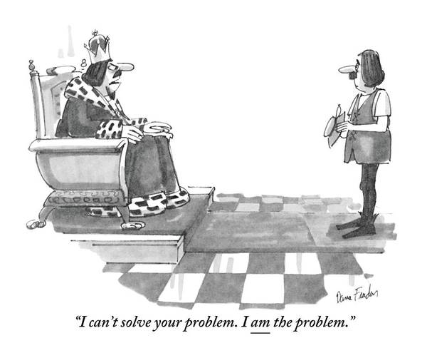 1981 Drawing - I Can't Solve Your Problem. I Am The Problem by Dana Fradon