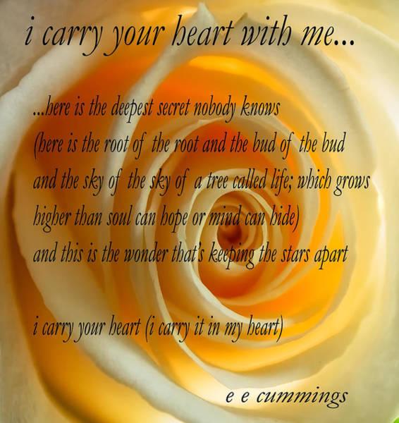 Poems Photograph - I Carry Your Heart With Me... by Steve Harrington