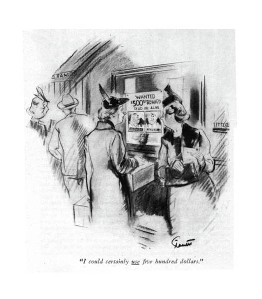 Murderer Drawing - I Could Certainly Use ?ve Hundred Dollars by Kemp Starrett