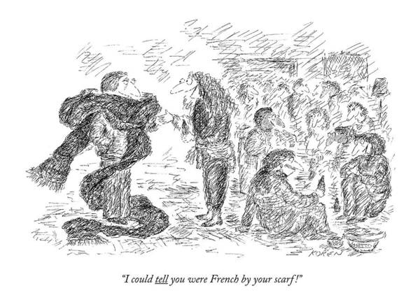 Scarf Drawing - I Could Tell You Were French By Your Scarf! by Edward Koren