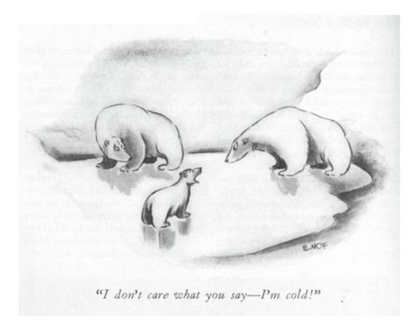 Care Drawing - I Don't Care What You Say - I'm Cold! by Ed Nofziger