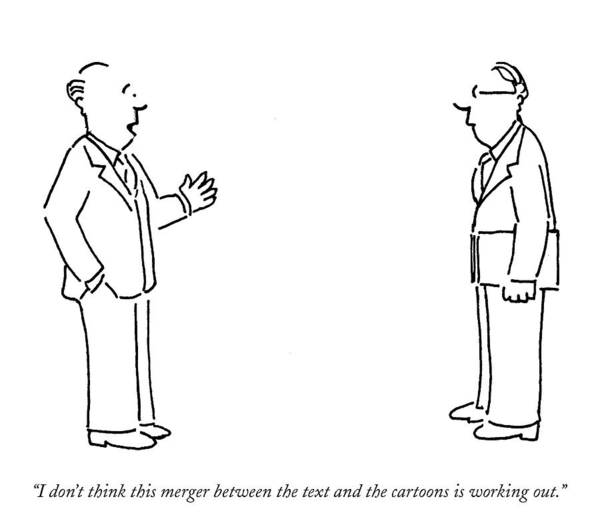 Mergers Drawing - I Don't Think This Merger Between The Text by Robert Mankoff