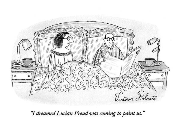 I Dreamed Lucian Freud Was Coming To Paint Us Art Print