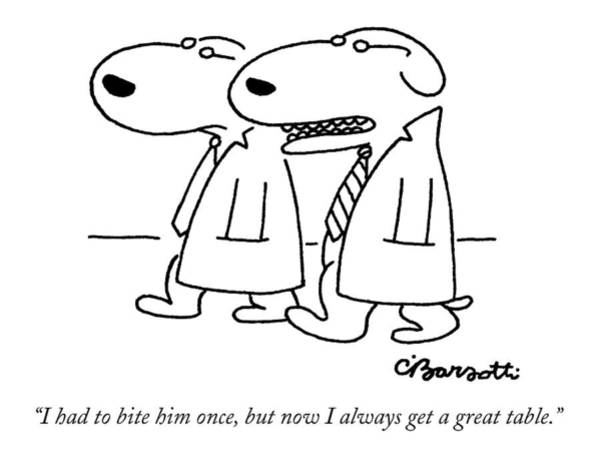 Service Drawing - I Had To Bite Him Once by Charles Barsotti