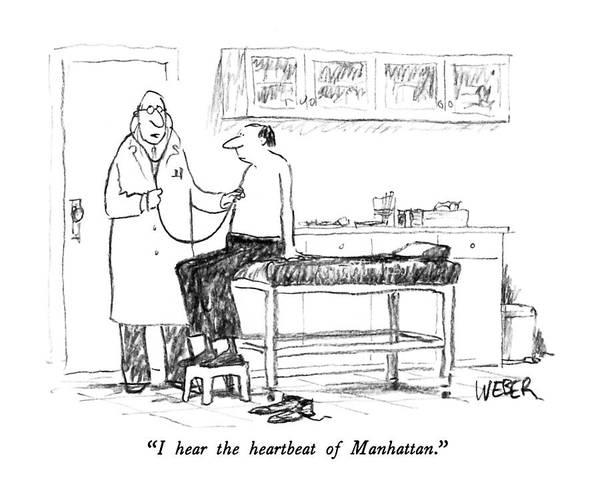 Manhattan Drawing - I Hear The Heartbeat Of Manhattan by Robert Weber