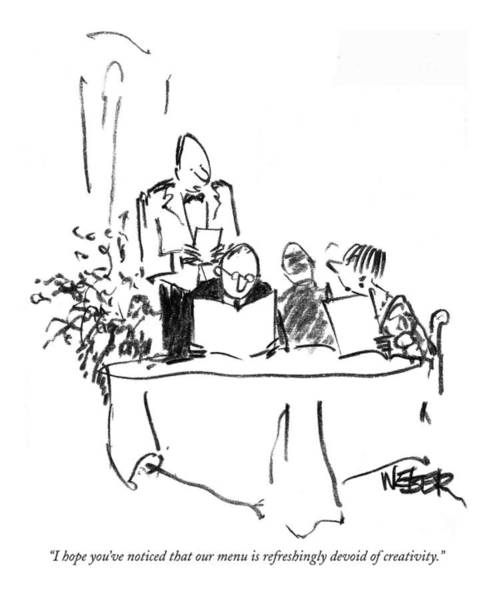 Waiter Drawing - I Hope You've Noticed That Our Menu by Robert Weber