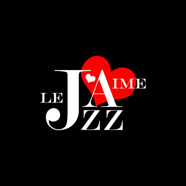 Wall Art - Digital Art - I Love Jazz by Antique Images