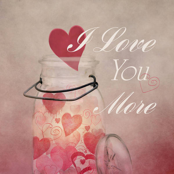 Photograph - I Love You More by Robin-Lee Vieira
