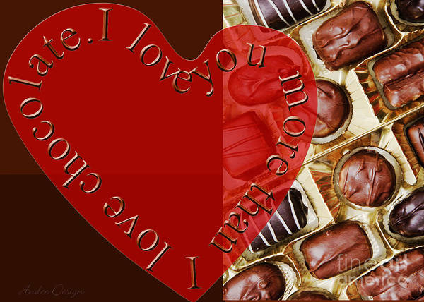 Photograph - I Love You More Than I Love Chocolate 4 by Andee Design