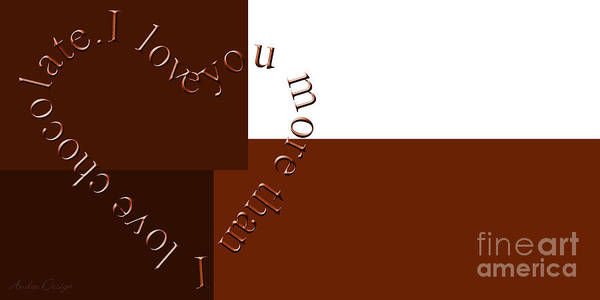 Digital Art - I Love You More Than I Love Chocolate by Andee Design