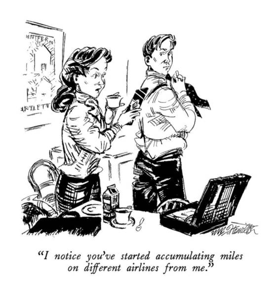 Briefcase Drawing - I Notice You've Started Accumulating Miles by William Hamilton