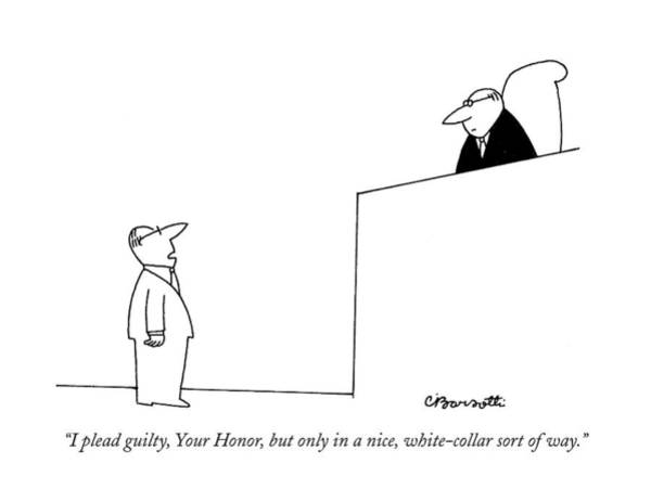 Courtroom Drawing - I Plead Guilty by Charles Barsotti