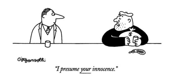 Innocence Drawing - I Presume Your Innocence by Charles Barsotti