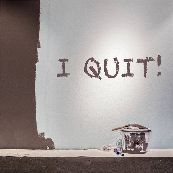 Wall Art - Photograph - I Quit by Staab Franz