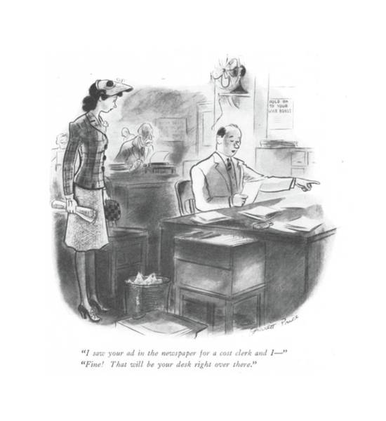 Hiring Drawing - I Saw Your Ad In The Newspaper For A Cost Clerk by Garrett Price