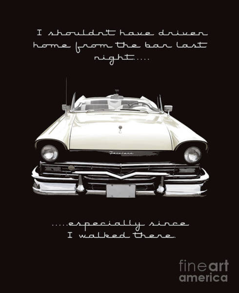 Ford Fairlane Photograph - I Should Not Have Driven Home From The Bar by Edward Fielding