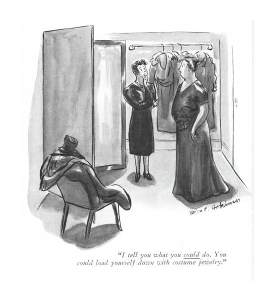 Retail Drawing - I Tell You What You Could Do. You Could Load by Helen E. Hokinson