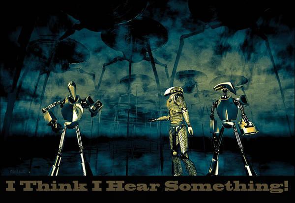 Strange Digital Art - I Think I Hear Something by Bob Orsillo