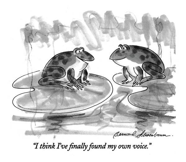 Lily Drawing - I Think I've Finally Found My Own Voice by Bernard Schoenbaum